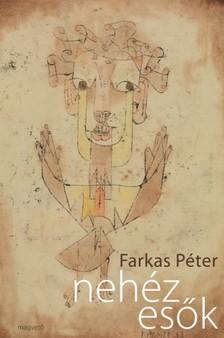 Farkas Péter - Nehéz esők [eKönyv: epub, mobi]