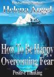 Angel Helena - How To Be Happy [eKönyv: epub,  mobi]