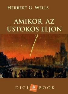 H. G. Wells - Amikor az üstökös eljön [eKönyv: epub, mobi]