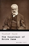Victor Hugo Isabel Hapgood, - The Hunchback of Notre Dame [eKönyv: epub, mobi]