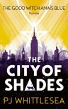 Whittlesea P J - The City of Shades [eKönyv: epub,  mobi]