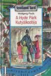 Pauls, Wolfgang - A Hyde Park Kutyálkodója - A walkman-trió [antikvár]