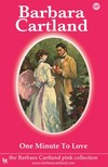 Barbara Cartland - One Minute to Love [eKönyv: epub,  mobi]