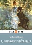 ALPHONSE DAUDET - Ifjabb Fromont és idősb Risler [eKönyv: epub, mobi]
