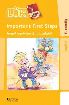 - LDI-321 IMPORTANT FIRST STEPS - ANGOL NYELVTAN 5.O. /LÜK/