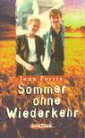 FERRIS, JEAN - Sommer ohne Wiederkehr [antikvár]