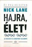 Nick Lane - Hajrá,  élet! [antikvár]