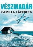Camilla Läckberg - Vészmadár<!--span style='font-size:10px;'>(G)</span-->