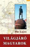 Für Lajos - Világjáró Magyarok