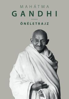 GANDHI, M.K. - M.K. Gandhi: Önéletrajz (3. kiadás)