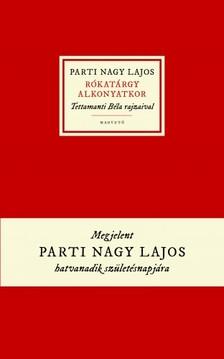 Parti Nagy Lajos - Rókatárgy alkonyatkor [eKönyv: epub, mobi]