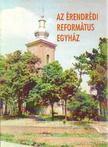 - Az Érendrédi Református Egyház [antikvár]
