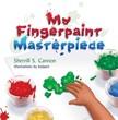 Cannon Sherrill S. - My Fingerpaint Masterpiece [eKönyv: epub,  mobi]