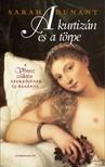 Sarah Dunant - A kurtizán és a törpe [eKönyv: epub, mobi]<!--span style='font-size:10px;'>(G)</span-->