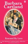 Barbara Cartland - Rescued by Love [eKönyv: epub,  mobi]