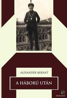 Alexander Bernát - A háború után ***