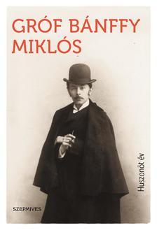 BÁNFFY MIKLÓS - Huszonöt év
