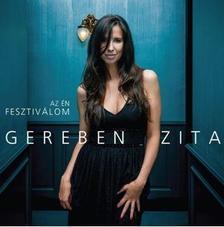 GEREBEN ZITA - AZ ÉN FESZTIVÁLOM CD