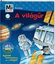 Christina Braun - Mi MICSODA Junior - A világűr<!--span style='font-size:10px;'>(G)</span-->