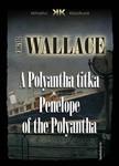 Edgar Wallace - A Polyantha titka - Penelope of the Polyantha [eKönyv: epub, mobi]<!--span style='font-size:10px;'>(G)</span-->