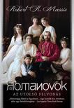 ROBERT K. MASSIE - A ROMANOVOK - Az utolsó felvonás<!--span style='font-size:10px;'>(G)</span-->