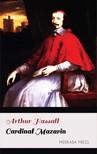 Hassall Arthur - Cardinal Mazarin [eKönyv: epub, mobi]