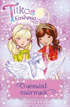 Titkos Királyság 25. - Gyémánt szárnyak #