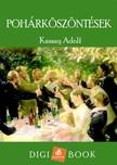 Adolf Kassay - Pohárköszöntések [eKönyv: epub,  mobi]