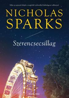 Nicholas Sparks - Szerencsecsillag # - DEDIKÁLT