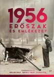 Tulipán Éva Müller Rolf, Takács Tibor, - 1956: Erőszak és emlékezet [eKönyv: epub,  mobi]