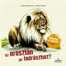 Svanja Ernsten-Tobias Pahlke - Az oroszlán jár fodrászhoz?