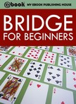 House My Ebook Publishing - Bridge for Beginners [eKönyv: epub,  mobi]
