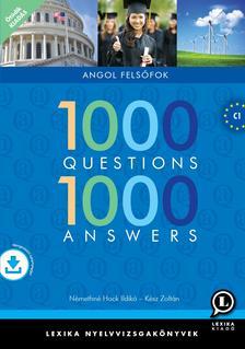 LX-0126-5 Kész Zoltán, Némethné Hock I. - 1000 Questions 1000 Answers - angol felsőfok 5.kiadás