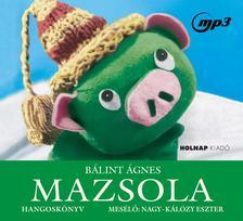Bálint Ágnes - Mazsola - Hangoskönyv