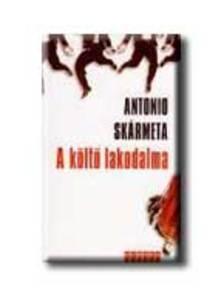 Antonio Skármeta - A költő lakodalma