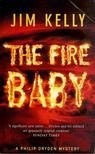 KELLY, JIM - The Fire Baby [antikvár]