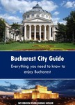 House My Ebook Publishing - Bucharest City Guide [eKönyv: epub,  mobi]