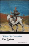 Miguel de Cervantes John Ormsby, - Don Quixote [eKönyv: epub,  mobi]