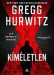 Gregg Hurwitz - Kíméletlen (Orphan X 3.)<!--span style='font-size:10px;'>(G)</span-->