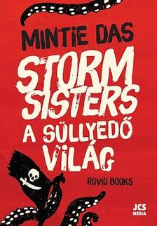 DAS, NINTIE - Storm Sisters - A kalózlányok 1.: A süllyedő világ