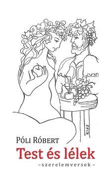 Póli Róbert - Test és lélek - szerelemversek