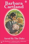 Barbara Cartland - Saved by the Duke [eKönyv: epub,  mobi]