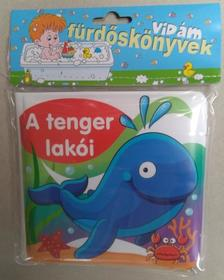 - A tenger lakói - Vidám fürdőskönyvek