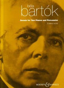 Bartók Béla - SONATA FOR TWO PIANOS AND PERCUSSION, 2-PIANO SCORE