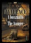 Edgar Wallace - A bosszúálló - The Avenger [eKönyv: epub,  mobi]