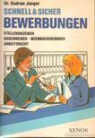 Jaeger, Gudrun Dr. - Schnell & Sicher Bewerbungen [antikvár]