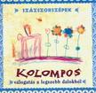 KOLOMPOS EGYÜTTES - SZÁZSZORSZÉPEK  CD