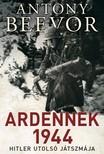 Antony Beevor - Ardennek 1944 [eKönyv: epub, mobi]