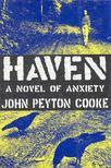 COOKE, PEYTON, JOHN - Haven [antikvár]