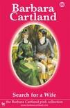 Barbara Cartland - Search For a Wife [eKönyv: epub, mobi]